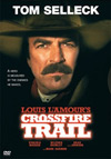 Crossfire Trail, starring Tom Selleck - A TNT Original Movie