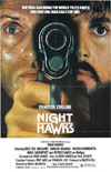 Night Hawks, starring Sylvester Stallone and Rutger Hauer